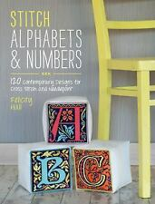 Stitch Alphabets and Numbers 120 Designs for Cross Stitch and Needlepoint