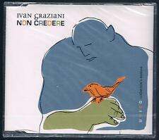 IVAN GRAZIANI NON CREDERE CD SINGOLO SINGLE cds SIGILLATO!!!
