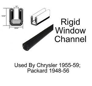 "1948 - 1956 Packard Window Channel - Rigid - 25/64"" Wide x 15/32"" Tall"