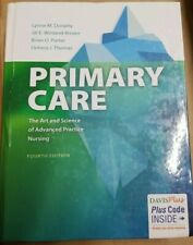 Primary Care The Art and Science of Advanced Practice Nursing: 2 Vols by Dunphy