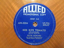 ORANGE PROMO ALLIED 78 RECORD/BETTIE HOWARD/STEALING KISSES/RED RIPE TOMATO/VG