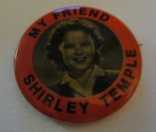"""My Friend Shirley Temple"""" Pin Back Button (1 1/2 Inches)"""