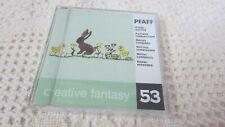 Pfaff Embroidery Machine Card Creative Fantasy #53 EASTER 7570,7560,2140,2170