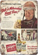 "1950  Blatz Beer vintage advertising 10"" x 7"" reproduction metal sign"