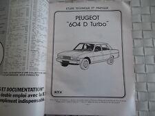 REVUE TECHNIQUE PEUGEOT 604 D TURBO - GRD TURBO - SRD TURBO