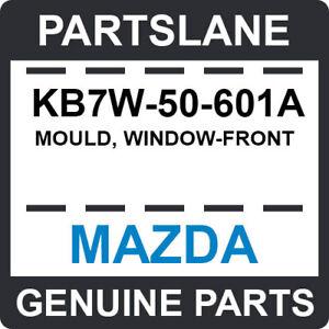 KB7W-50-601A Mazda OEM Genuine MOULD, WINDOW-FRONT