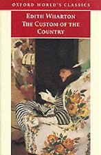 The Custom of the Country (Oxford World's Classics), Wharton, Edith, New Book