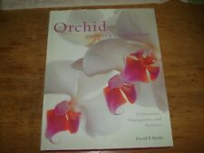 Orchid Grower's Companion: Cultivation, Propagation, and Varieties by David P...