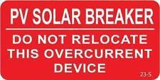 100 ea. Solar Warning Labels - PV SOLAR BREAKER - DO NOT RELOCATE