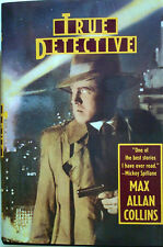 "TRUE DETECTIVE   -  MAX ALLAN COLLINS   "" SIGNED ""  1ST EDITION  - 1983"