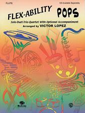 """""""Flex-Ability Pops"""" Alto/Baritone Sax: Solo-Duet-Trio Quartet Music Book-New"""