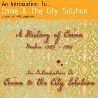 Crime & And The City Solution - An Introduction To (NEW CD)