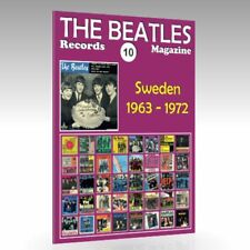 The Beatles Records Magazine -  No. 10 - Sweden (1963 - 1972): Full Color Guide