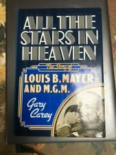 All the Stars in Heaven: Louis B. Mayer and MGM