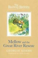 Mellow and the Great River Rescue (RAILWAY RABBITS), Adams, Georgie, New Book