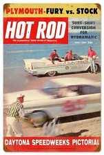Hot rod 1957 Daytona plymouth Fury vs. canne retro sign tôle bouclier bouclier grand