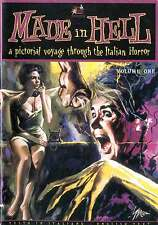 Made in Hell 1 A pictorial voyage through the Italian Horror Igor Molino Padovan