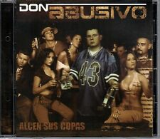 Don Abusivo Alcen Sus Copas  Chicano Rap, r&b, Espanol [CD New]