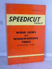 Speedicut Tools Wood Saws and Woodworking Tools Standard List January 1963
