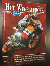 Het Wegrace Boek editie 2006/2007 door Henk Keulemans