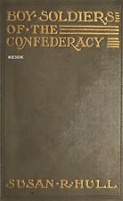 Boy Soldiers of the Confederacy * 1905 * Civil War * CDROM * PDF