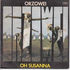 """George Papas  Vinile 7"""" 45 Giri Orzowey / Oh Susanna Nuovo SP 8134"""