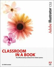 Adobe Illustrator CS2 Classroom in a Book (CD-Rom Included) By  .9780321321831