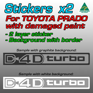 Custom: 2-layer D4D turbo stickers for Toyota Prado with DAMAGED PAINT