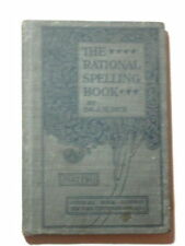 The Rational Spelling Book Part Two Hardcover J.M. Rice 1898. Grades 4-8.