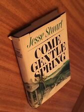 1969 Hardcover 'Come Gentle Spring' by Jesse Stuart, AUTHOR SIGNED