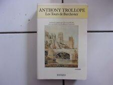 Anthony TROLLOPE Les tours de Barchester ( Fayard 1991 - bon état! )