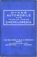 PDF 20 DYKE'S AUTOMOBILE AND GASOLINE ENGINE ENCYCLOPEDIA EDITIONS 1912-51