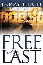 *Free at Last: Removing the Past from Your Future [W/ CDROM] by Larry Huch Pape