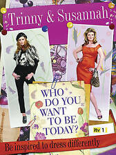 """""""AS NEW"""" Who Do You Want To Be Today?: Be inspired To Dress Differently, Constan"""
