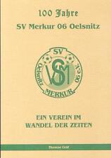 Festschrift 100 Jahre Fußball SV Merkur Oelsnitz Vogtland Sachsen DFB neuwertig