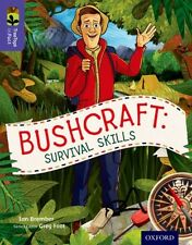Oxford Reading Tree TreeTops inFact: Level 11: Bushcraft: Survival Skills (Pape.