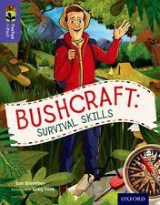 Oxford Reading Tree TreeTops inFact: Level 11: Bushcraft: Survival Skills (Pape.