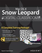 NEW - Mac OS X Snow Leopard Digital Classroom, (Book and Video Training)