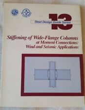 AISC Steel Design Guide Series 13 (1999) Stiffening of Wide-Flange Columns D813
