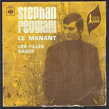 STEPHAN REGGIANI LE MANANT RARE 45T SP BIEM CBS 3119