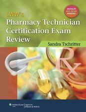 LWW's Pharmacy Technician Certification Exam Review by Sandra Tschritter and Web