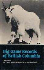 Big Game Records Of British Columbia - 1983, HC