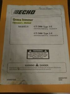 ECHO GRASS TRIMMER OPERATOR'S MANUAL MODELS GT-2000 TYPE 1-E & GT-2400 TYPE 1-E