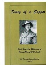 Diary of a Sapper: World War One Reflections of Sapper Henry W. Dadswell