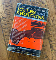 The Complete Book of Rifles and Shotguns by Jack O'Connor First Edition 1961 062