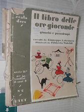 IL LIBRO DELLE ORE GIOCONDE Giuochi e passatempi Giuseppe Latronico Ill Mateldi