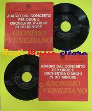 LP 45 7'' Adagio da concerto per oboe archi do Anonimo veneziano(*) no cd mc dvd