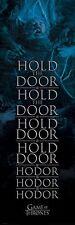 GAME OF THRONES (HOLD THE DOOR HODOR) CPP20246 DOOR SIZE POSTER  53cm X 158cm