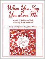 When You Say You Love Me Arranged for Harp Sheet Music Book Josh Groban