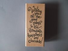 STAMPENDOUS RUBBER STAMPS ALL GOOD THINGS NEW wood STAMP